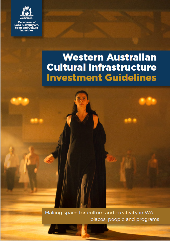 Western Australian Cultural Infrastructure Investment Guidelines