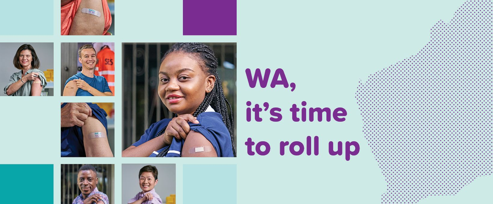 Roll up for WA banner graphics and images of people who have had a vaccine