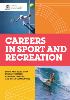 Careers in sport and recreation
