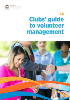C:\Users\gwhite\DLGSC\DLGSC Website - Documents\Content\Images\Clubs guide to volunteer management cover